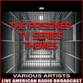 The Prisoner TV Series Themes de Various Artists