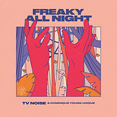 Freaky All Night (Extended Mix) de TV Noise
