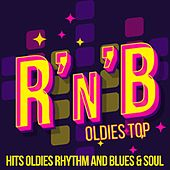 R'n'b Oldies Top (Hits Oldies Rhythm And Blues & Soul) von Various Artists