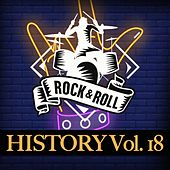 Rock & Roll History, Vol. 18 by Various Artists
