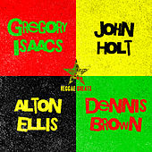 Reggae Greats: Alton Ellis, Gregory Isaacs, Dennis Brown & John Holt by Alton Ellis