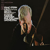 Lalo: Symphonie espagnole, Op. 21 - Bruch: Violin Concerto No. 1 in G Minor, Op. 26 by Isaac Stern