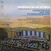 Hatikvah on Mt. Scopus von Leonard Bernstein, Hildegard Behrens, Peter Hofmann, Yvonne Minton, Bernd Weikl, Hans Sotin, Symphonieorchester des Bayerischen Rundfunks