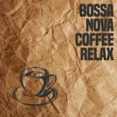 Bossa Nova Coffee Relax (Jazz And Bossa Nova Best Collection) by Various Artists