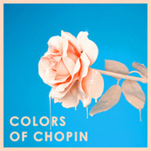 Colors of Chopin von Frédéric Chopin