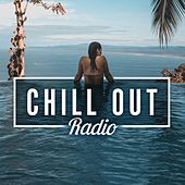 Chill Out Radio von Various Artists
