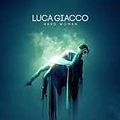 Hard Woman von Luca Giacco
