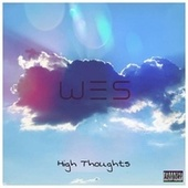 High Thoughts de Wes