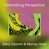 Diminishing Perspective by Barry Dennen