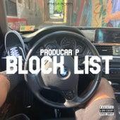 BLOCKLIST by Produca P