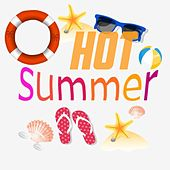 Hot Summer (The Best Old Summer Music) by Various Artists
