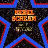 Rebel Scream All Stars de Various Artists