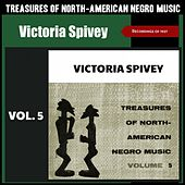 Treasures of North American Negro Music, Vol. 5 (Recordings of 1927) by Victoria Spivey