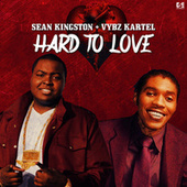 Hard to Love by VYBZ Kartel