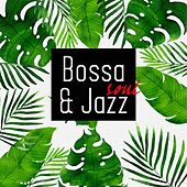 Bossa & Soul Jazz by Various Artists
