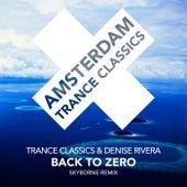 Back To Zero (Skyborne Remix) von Trance Classics