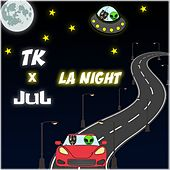 La night by TK