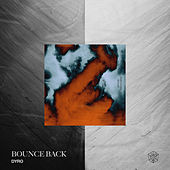 Bounce Back di Dyro