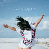 How it Used to Feel by Phoebe Ryan