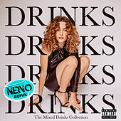 Drinks (NERVO Extended Remix) von CYN