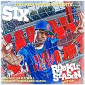 Rookie Season (Hosted By DJ Ill Will de Six