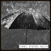 Rain Songs von Darek Steven Smith