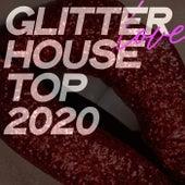 Glitter Love House Top 2020 de Various Artists