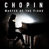Chopin Master of the Piano von Various Artists