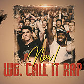 Now! We Call It Rap von Various Artists