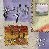 Give It All Up de Lil West