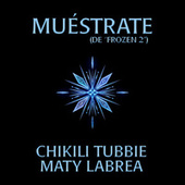 Muéstrate by Chikili Tubbie