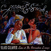 Sorrow & Smoke by Slaid Cleaves