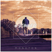 #Sommer by Monoton
