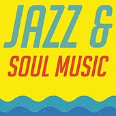 Jazz & Soul Music de Various Artists