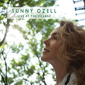 Live At The Village de Sunny Ozell