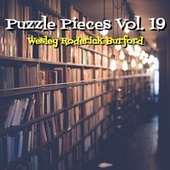 Puzzle Pieces, Vol. 19 von Wesley Roderick Burford