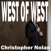 Christopher Nolan by West of West