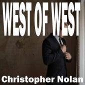 Christopher Nolan von West of West