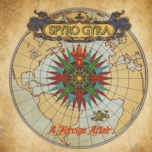 A Foreign Affair by Spyro Gyra