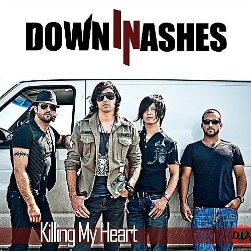 Killing My Heart by Down In Ashes