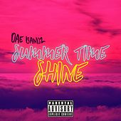 Summer Time Shine von Dae Bandz