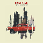 Fast Car (Acoustic) von Adam Christopher