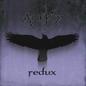 Redux by Amebix
