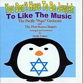 You Don't Have To Be Jewish To Like The Music by Pacific