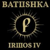 IRMOS IV de Батюшка
