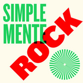 Simplemente Rock de Various Artists