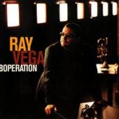 Boperation von Ray Vega