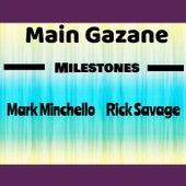 Milestones by Main Gazane