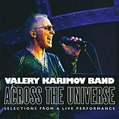 Across the Universe (Selections from a Live Performance) de Valery Karimov Band