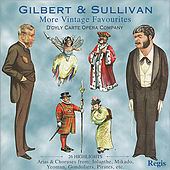 Gilbert and Sullivan: More Vintage Favourites by Various Artists